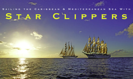 Sailing the Caribbean & Mediterranean Sea With Star Clippers