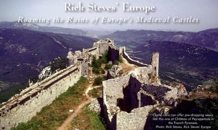 Roaming the Ruins of Europe's Medieval Castles