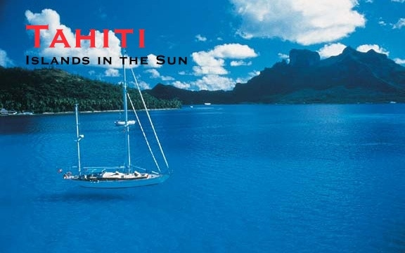 Tahiti – Islands in the Sun