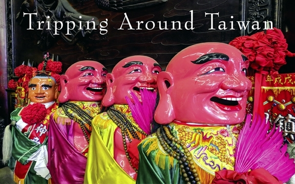 Tripping Around Taiwan