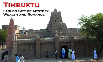 Timbuktu: Fabled City of Mystery and Romance