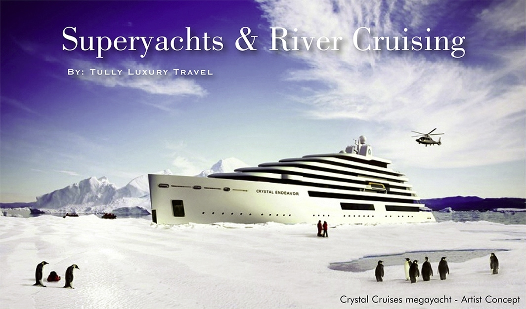 Superyachts & River Cruising