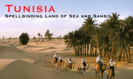 Tunisia – Spellbinding Land of Sea and Sand
