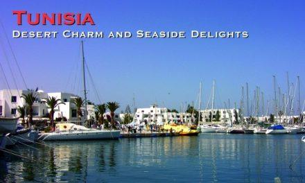 Tunisia – Desert Charm and Seaside Delights