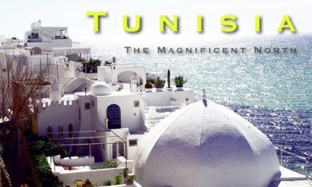 Tunisia – The Magnificent North