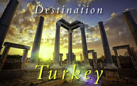 Destination Turkey