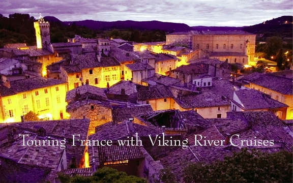 Touring France with Viking River Cruises