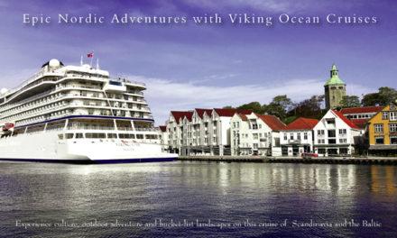 Epic Nordic Adventures with Viking Ocean Cruises
