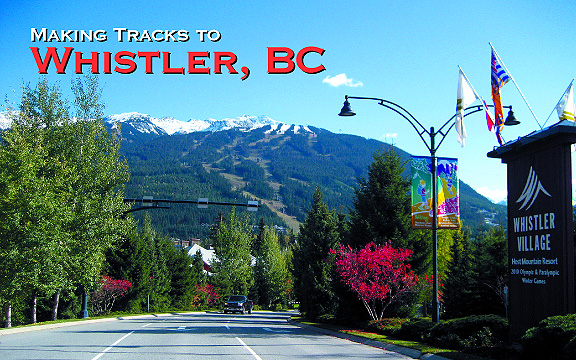 Making Tracks to Whistler, BC