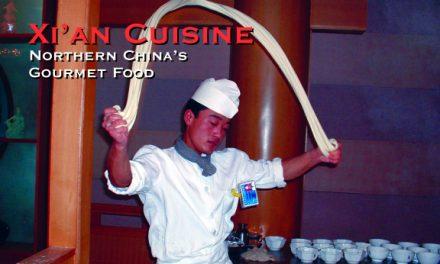 Xi'an Cuisine: Northern China's Gourmet Food