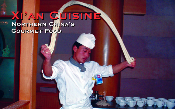 Xi'an Cuisine: Northern China's Gourmet Food