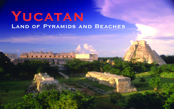 Mexico – Yucatan: Land of Pyramids and Beaches