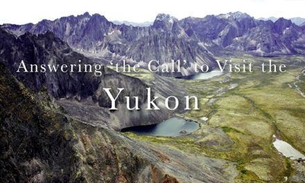 Answering 'the Call' to Visit the Yukon
