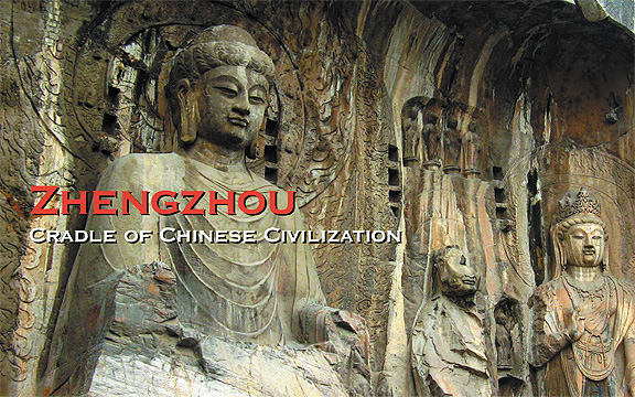 ZhengZhou – Cradle of Chinese Civilization
