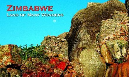 Zimbabwe – Land of Many Wonders