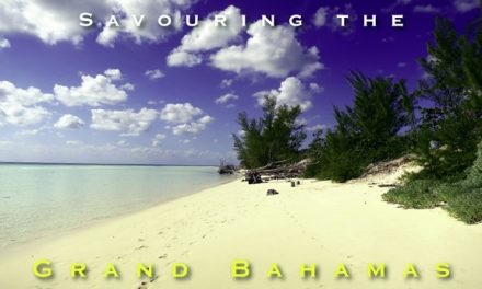 Savouring the Grand Bahamas
