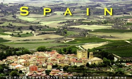 Spain – La Rioja: Three Days in a Wonderland of Wine