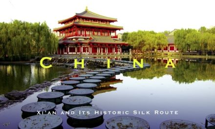China – Xi'an and Its Historic Silk Route