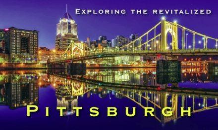 Exploring the revitalized Pittsburgh