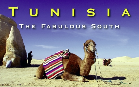 Tunisia – The Fabulous South